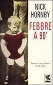 Febbre a 90  by  Nick Hornby
