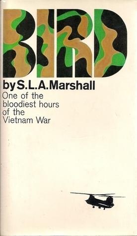 Bird S.L.A. Marshall