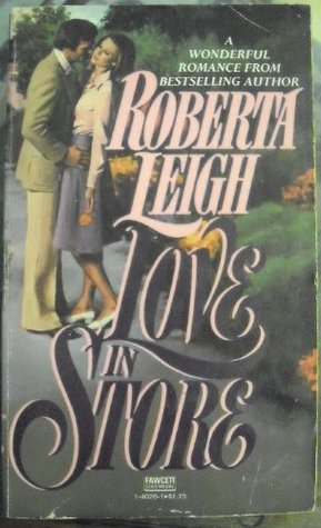 Love in Store Roberta Leigh