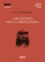 Assassinio nella brughiera  by  J.S. Fletcher