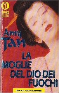 La moglie del dio dei fuochi  by  Amy Tan