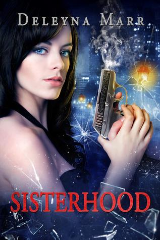 Sisterhood (Book 1)  by  Deleyna Marr