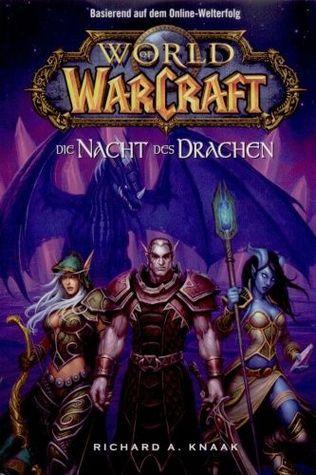 Die Nacht des Drachen (World of Warcraft, #5)  by  Die Nacht des Drachen (World of Warcraft, #5)