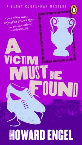 Victim Must Be Found  by  Howard Engel
