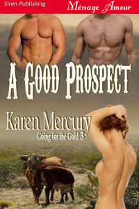 A Good Prospect (Going for the Gold, #3)  by  Karen Mercury