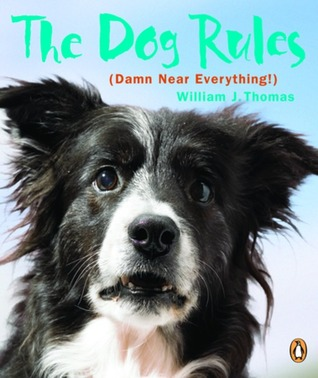 Dog Rules  by  William Thomas