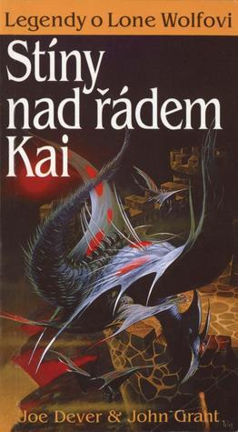 Stíny nad řádem Kai (Legendy o Lone Wolfovi, #1)  by  Joe Dever
