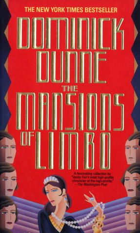 Mansions of Limbo  by  Dominick Dunne