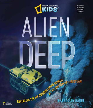 Alien Deep: Mysterious Underwater World Revealed!  by  Bradley Hague