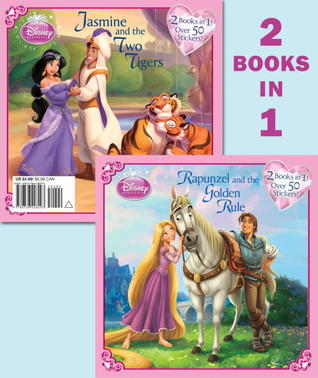 Rapunzel and the Golden Rule/Jasmine and the Two Tigers Barbara Bazaldua