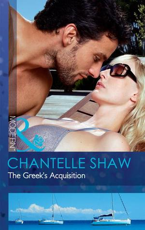 The Greeks Acquisition  by  Chantelle Shaw