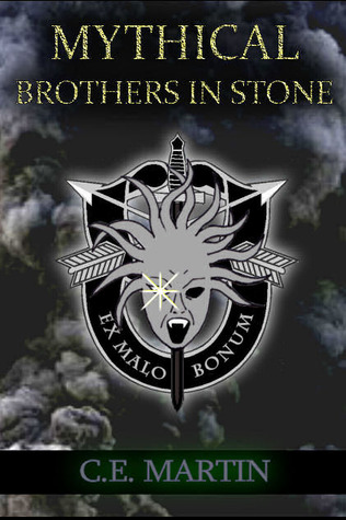 Brothers in Stone (Stone Soldiers #2) C.E. Martin