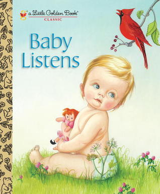 Baby Listens  by  Esther Burns Wilkin
