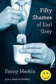 50 Shames of Earl Grey Fanny Merkin