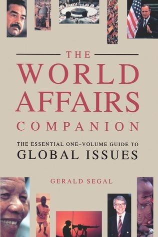 World Affairs Companion Gerald Segal
