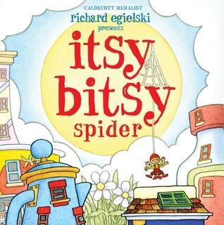 Itsy Bitsy Spider Richard Egielski