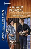 A Weaver Proposal (Mills & Boon Cherish) (Return to the Double C - Book 4)  by  Allison Leigh