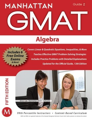 Algebra GMAT Strategy Guide, 5th Edition  by  Manhattan GMAT