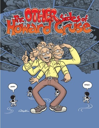 The Other Sides of Howard Cruse Howard Cruse