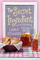 The Secret Ingredient (Teashop Girls, #2)