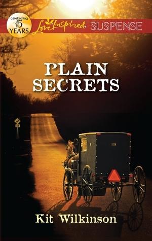 Plain Secrets (Willow Trace, #1) Kit Wilkinson