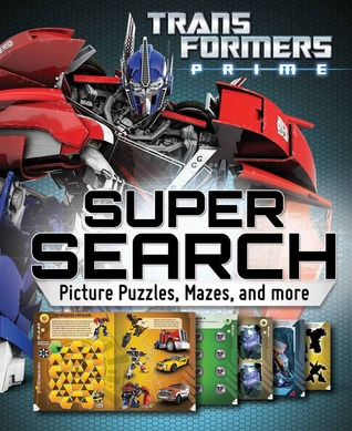 Transformers Super Search: Picture Puzzles, Mazes and More Readers Digest Association