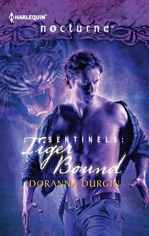 Sentinels: Tiger Bound (Sentinels #4) Doranna Durgin