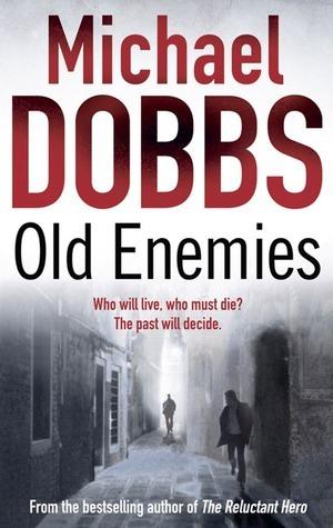 Old Enemies (Harry Jones, #4)  by  Michael Dobbs