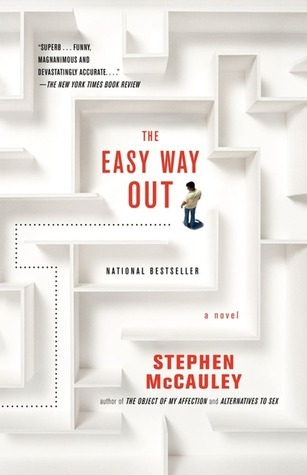 Easy Way Out Stephen McCauley
