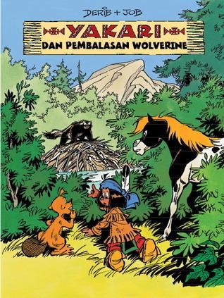 Yakari dan Pembalasan Wolverine (Yakari, #26)  by  Derib