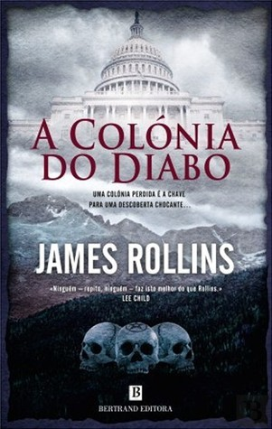 A Colónia do Diabo (Sigma Force #7)  by  James Rollins