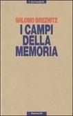 I campi della memoria  by  Breznitz Shlomo