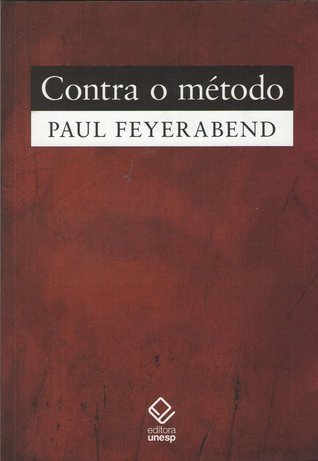 Contra o Método  by  Paul Karl Feyerabend