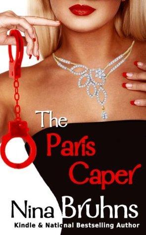 The Paris Caper  by  Nina Bruhns
