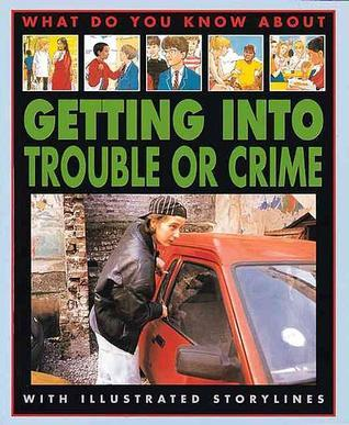 Getting Into Trouble or Crime Pete Sanders