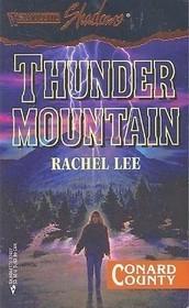 Thunder Mountain (Conard County, #7)  by  Rachel Lee