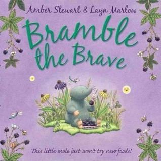 Bramble the Brave  by  Amber Stewart