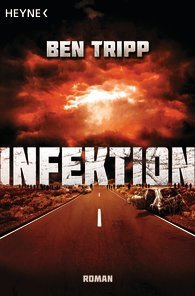 Infektion  by  Ben Tripp