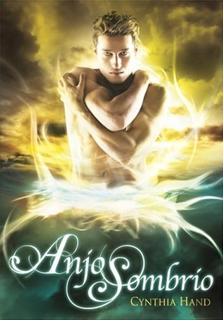 Anjo Sombrio (Unearthly, #2)  by  Cynthia Hand