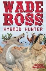 Wade Boss: Hybrid Hunter Marcus MacGregor
