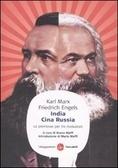India, Cina, Russia. Le premesse per tre rivoluzioni Friedrich Engels