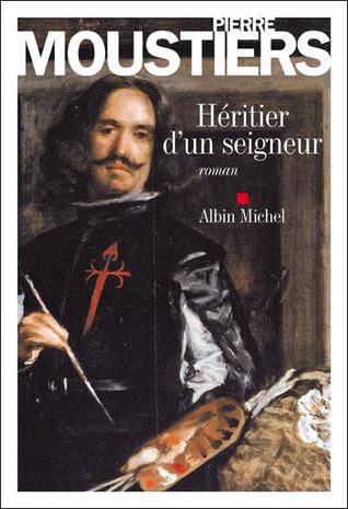 Héritier dun seigneur  by  Pierre Moustiers