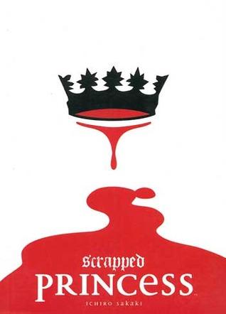 Scrapped Princess: Volume 1  by  Ichiro Sakaki