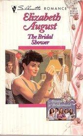 The Bridal Shower (Silhouette Romance, No 1091)  by  Elizabeth August