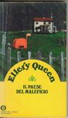 Il paese del maleficio Ellery Queen