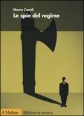 Le spie del regime Mauro Canali