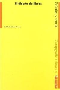 El diseño de libros: Práctica y teoría Jost Hochuli