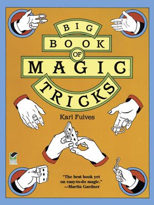 Big Book of Magic Tricks  by  Karl Fukves
