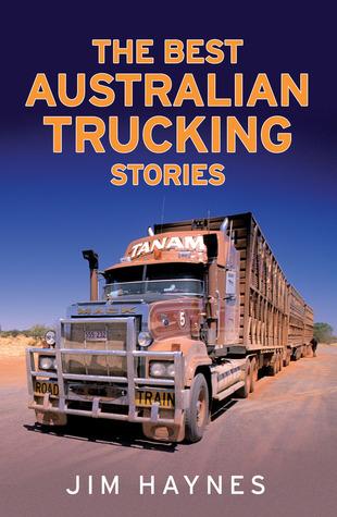The Best Australian Bush Stories Jim Haynes
