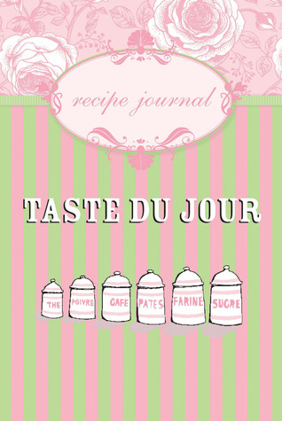Taste Du Jour Recipe Journal Hardie Grant Books